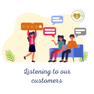 Listening to our customers